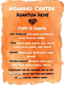 EHS 100 Partners with Howard Center for a Donation Drive (T/TH of Finals Week)