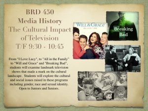 BRD 450 Media History: Cultural Impact of TV