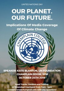 UN Day: Tabling, Food Trucks & Speakers Implications of Media Coverage of Climate Change – Oct.…